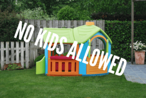 No Kids Allowed (yet)