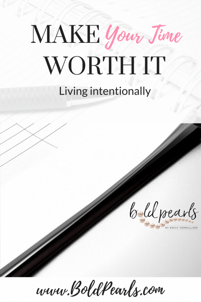 Living intentionally | Boldpearls.com