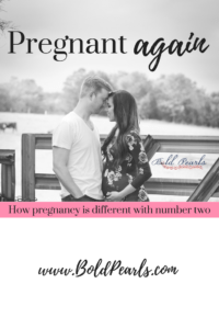 How being pregnant with number two is different.