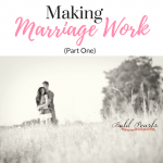 Making Marriage Work, Part 1