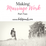 Making Marriage Work, Part Two