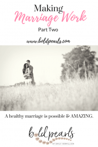 Making Marriage Work | Trust | Relationships | Solving Marital Issues