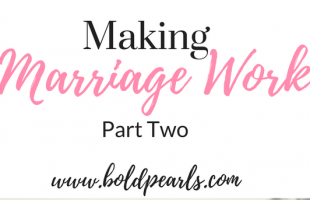 Making Marriage Work – Part 2