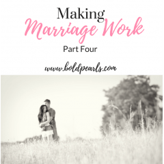Making Marriage Work, Part Four