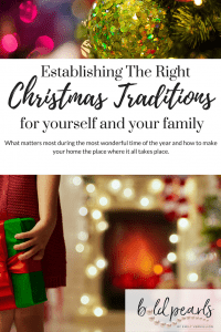 Establishing the RIGHT Christmas Traditions