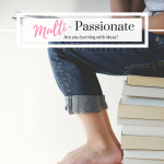 Multi-Passionate