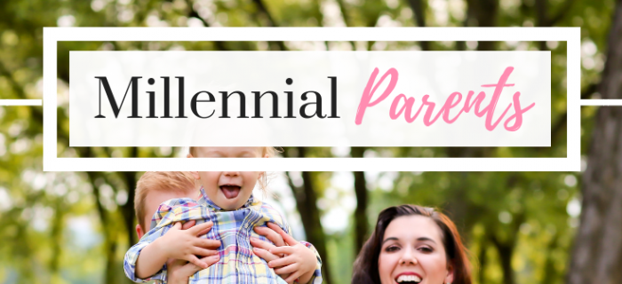 What Millennials Need to Consider About Parenting