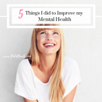 5 things I did to improve my mental health | boldpearls.com