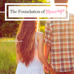 Foundation of Marriage