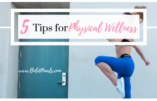 Top Tips for Physical Wellness