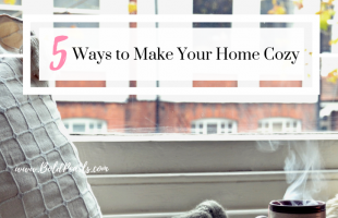 5 Ways to Make Your Home Cozy