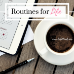 Having routines for life make day to day life good! boldpearls.com