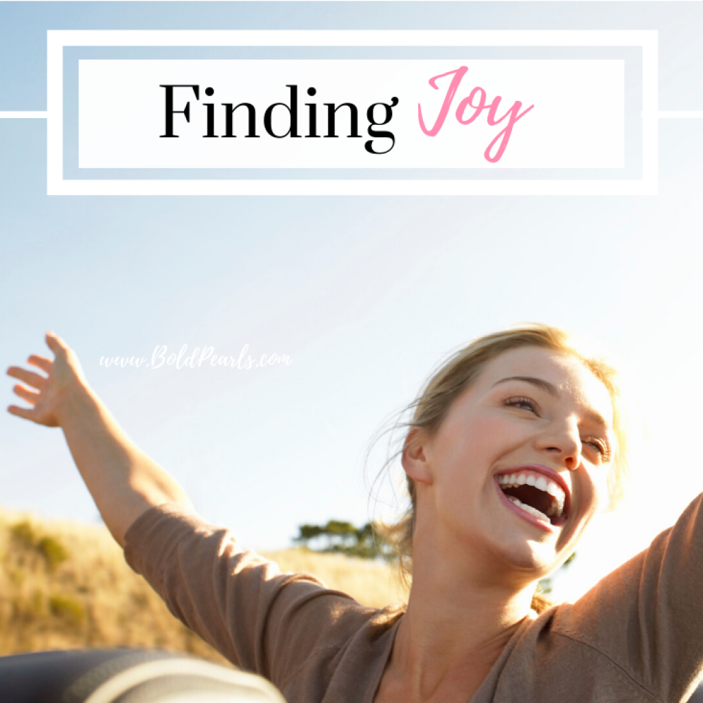 finding joy everyday is possible. read here to learn more. boldpearls.com