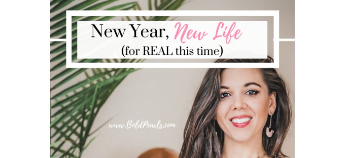 New Year, New You (for REAL this time)