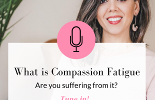 Compassion Fatigue is something most of us are dealing with in our current environment or have dealt with when dealing with hard things. Tune in to this episode!