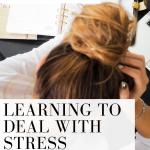 We all have stress! These tips will help you deal with it whether it's right now or a season you're in.