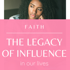 Influence in our lives come from all areas, and can leave a legacy. It's important to know how influence can change us. Watch this quick video!