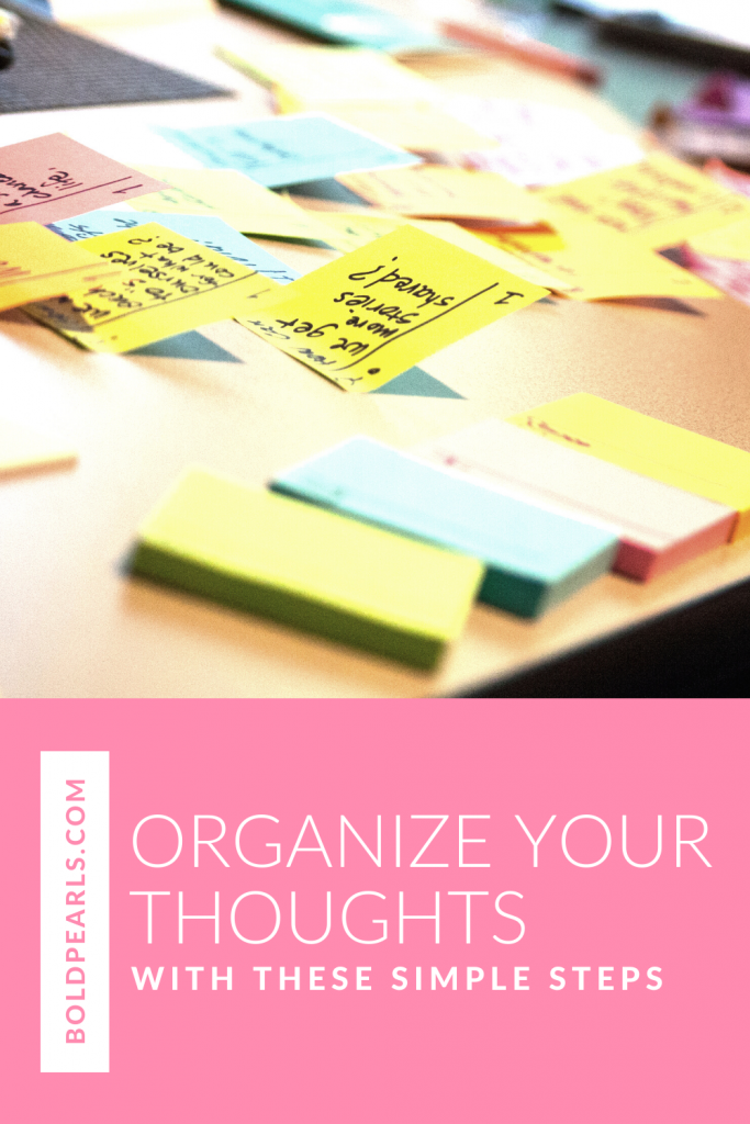 Learn how to organize your thoughts to live life more productively. Watch this quick video!