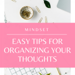 Learn to organize your thoughts to be more effective with your time. Watch this quick video!