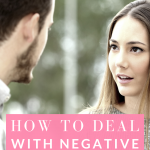 Have someone negative in your life? Watch this quick video on how to handle that type of situation!