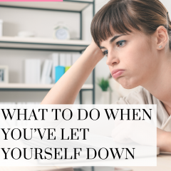 Letting yourself down can be hard to get over. Watch this quick video to get you back on track