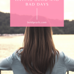 Are you struggling with good and bad days? Learn how to stop the cycle, watch this quick video!