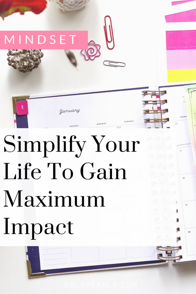 Learn to simplify your day to maximize your day for impact! Watch this video!