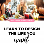 Do you desire a different set of circumstances? Tired of not living in the life you want? Watch this video to learn how to design the life you want.