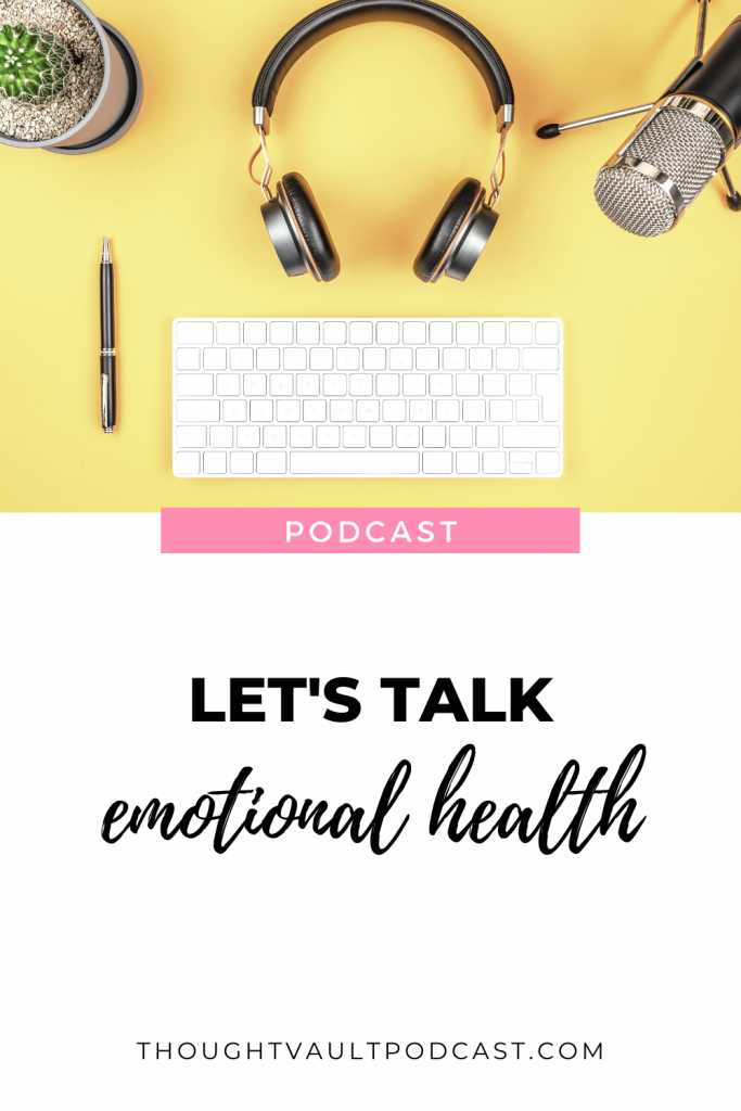 Learning to find joy daily is about understanding your emotional health. Be sure to tune in to this episode of The Thought Vault to hear from author Elizabeth Laing.