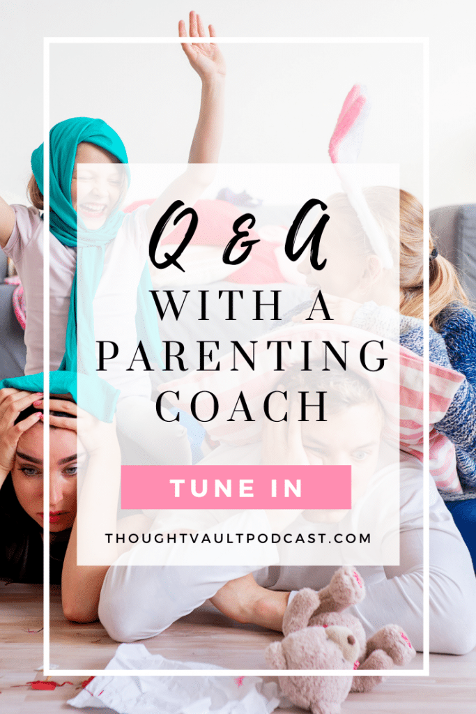 What does a parenting coach have to say about raising kids? Let's ask! Tune in to this episode of The Thought Vault Podcast.