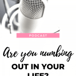 Don't numb out and let life pass you by! Watch this episode of The Thought Vault Podcast. #lifechanging #mindset #numbingout