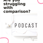 Are you struggling with comparison? Is it keeping your from living the life you desire? Let's get control of your comparison! Tune in to this episode of The Thought Vault Podcast! #stopcomparing #positivemindset #personaldevelopment