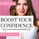 Boost your confidence with these mindfulness exercises! Watch this quick training! #confidence #selfesteem #personaldevelopment