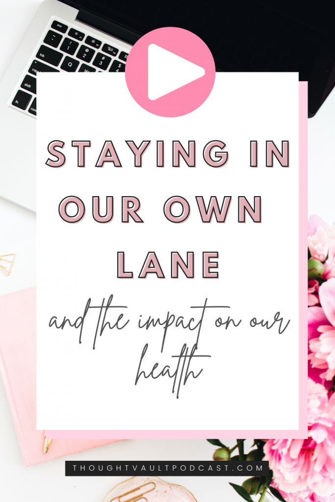 Find your purpose and experience joy by staying in your own lane. Tune in to this episode of The Thought Vault Podcast!