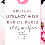 Biblical literacy is important and impacts our spirutal health. Listen to this podcast episode on The Thought Vault Podcast with author Rachel Baker #biblestudy #growinginfaith #spiritualwellness