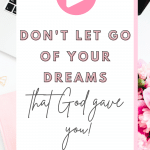 Are you letting go of the dreams God has given you? You don't have to! Listen to this episode of The Thought Vault Podcast!