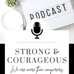 Staying strong and courageous in our mindset and faith today! Tune in to this episode of The Thought Vault Podcast!
